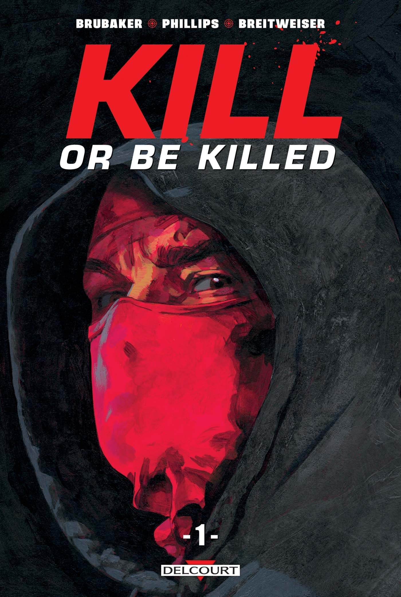 Killed or be killed Tome 1 (VF)