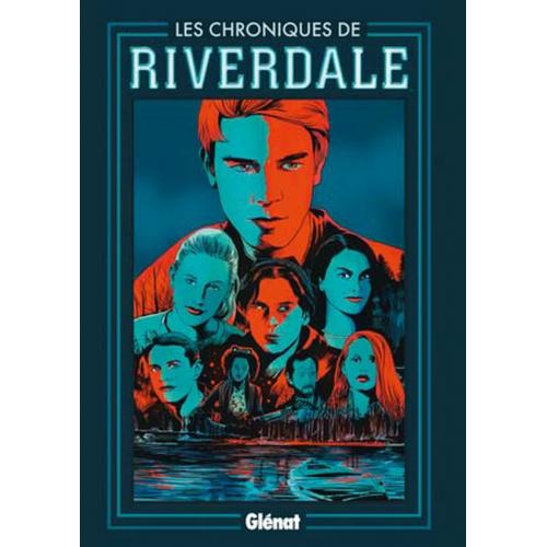 Les chroniques de Riverdale Tome 1 (VF)