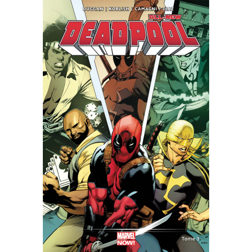 All-New Deadpool Tome 3 (VF)