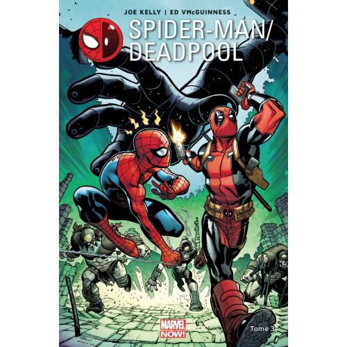 Spider-Man / Deadpool tome 3 (VF)