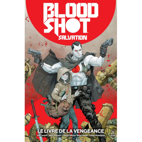 Bloodshot Salvation Tome 1 (VF)