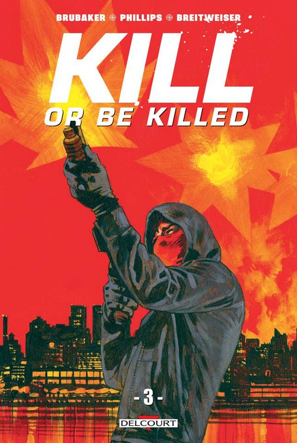 Kill or be killed Tome 3 (VF)