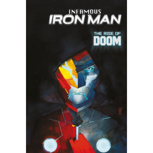 Infamous Iron Man Tome 1 (VF)