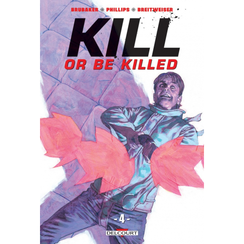 Kill or be killed Tome 4 (VF)