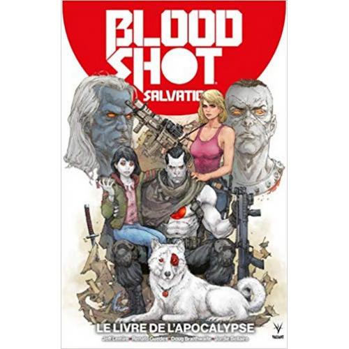 BloodShot Salvation Tome 2 Le livre de l'apocalypse (VF)
