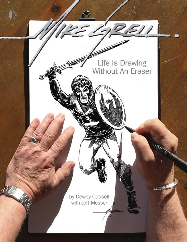 MIKE GRELL LIFE IS DRAWING WITHOUT AN ERASER SC (VO)