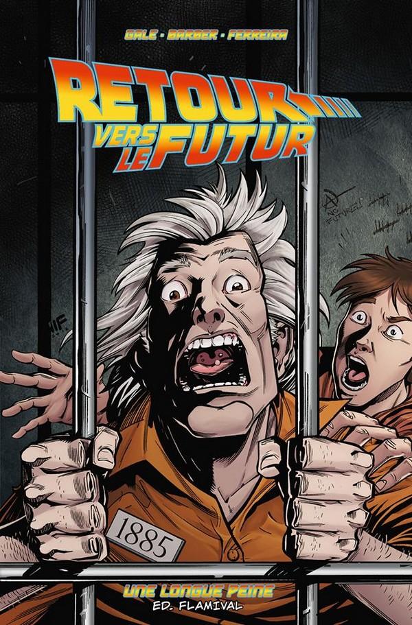 Retour Vers le Futur - Tome 5 - Une longue peine (VF)