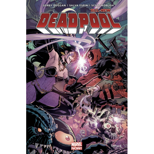 ALL-NEW DEADPOOL Tome 6 (VF)