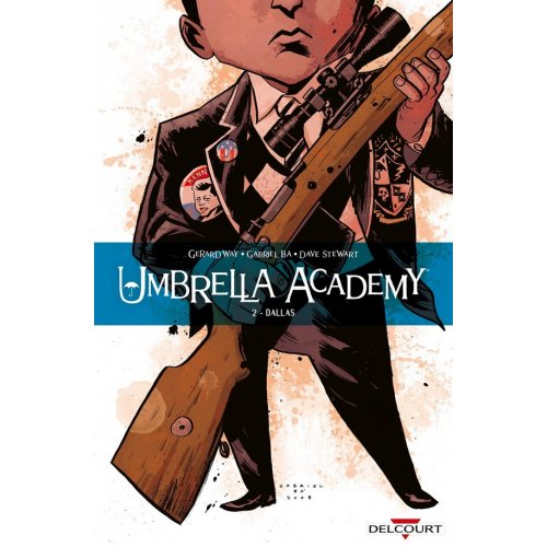 Umbrella Academy Tome 2 Dallas Nouvelle Edition (VF)