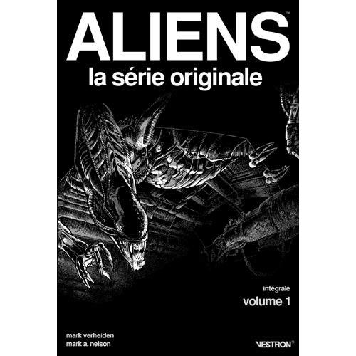 ALIENS LA SERIE ORIGINALE - INTEGRALE TOME 1 (VF)