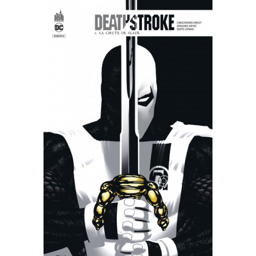 Deathstroke Rebirth Tome 5 (VF)
