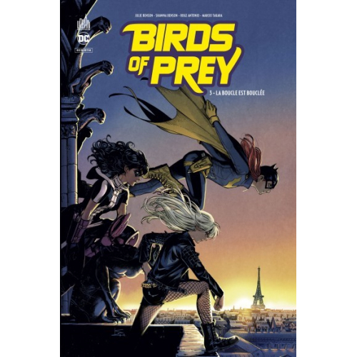 Birds of Prey Rebirth Tome 3 (VF)