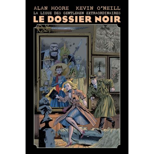 LA LIGUE DES GENTLEMEN EXTRAORDINAIRES : LE DOSSIER NOIR (NOUVELLE ÉDITION) (VF)