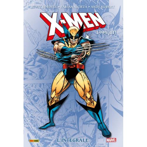 X-MEN : L'INTÉGRALE 1994 (III) (VF)