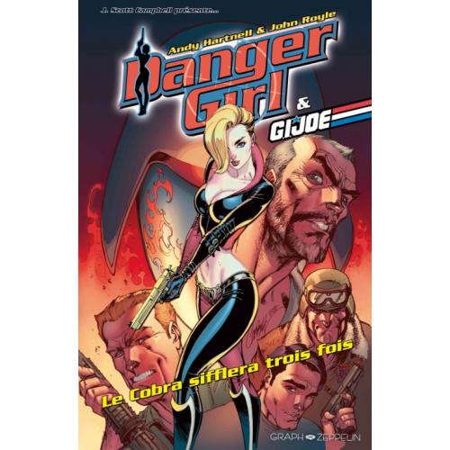 DANGER GIRL & GI-JOE : Le Cobra siffflera trois fois (VF)