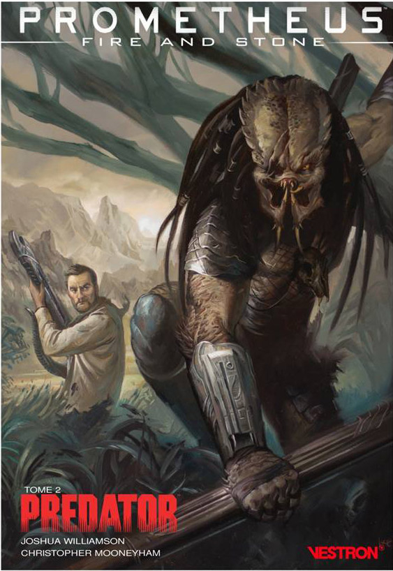 Prometheus : Fire and Stone : Tome 2 Predator (VF)