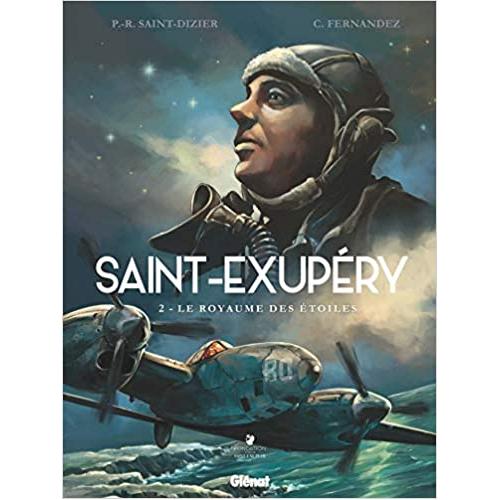 Saint-Exupéry - Tome 02 : Le royaume des étoiles (VF)