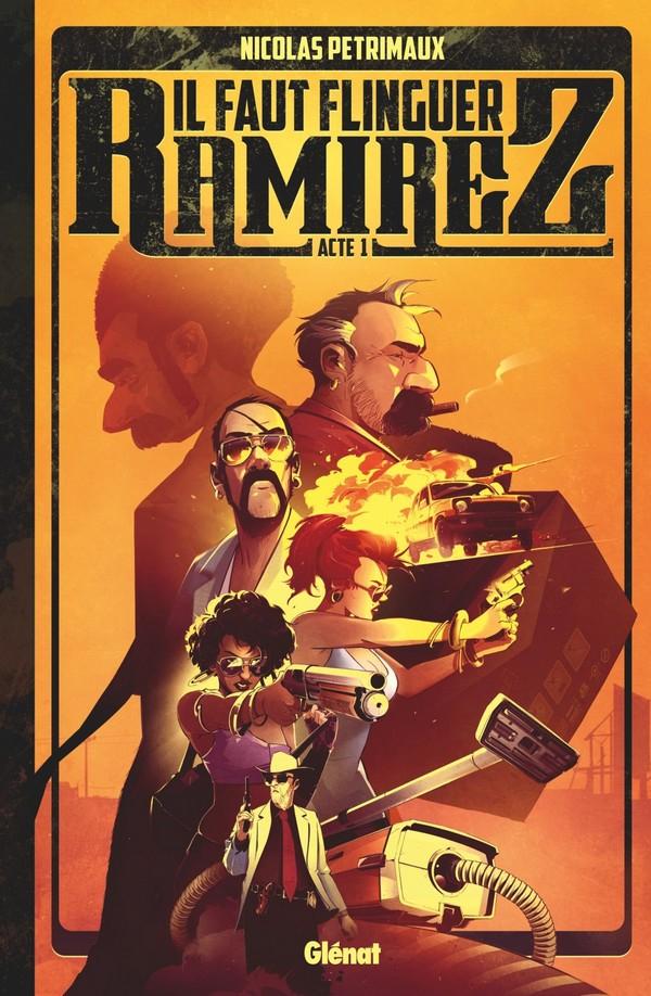 Il faut flinguer Ramirez - Tome 01 (VF)