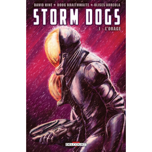STORM DOGS T01 - L'ORAGE (Vf) Occasion