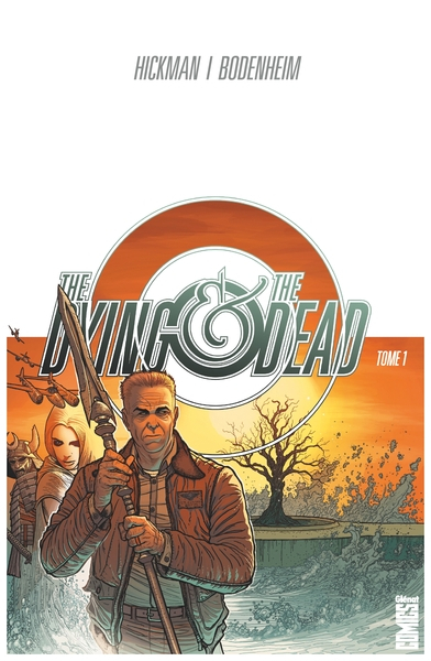 The Dying & the Dead Tome 1 (VF)