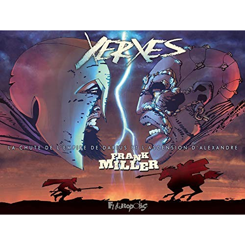 Xerxès: La chute de l'empire de Darius et l'ascension d'Alexandre (VF)