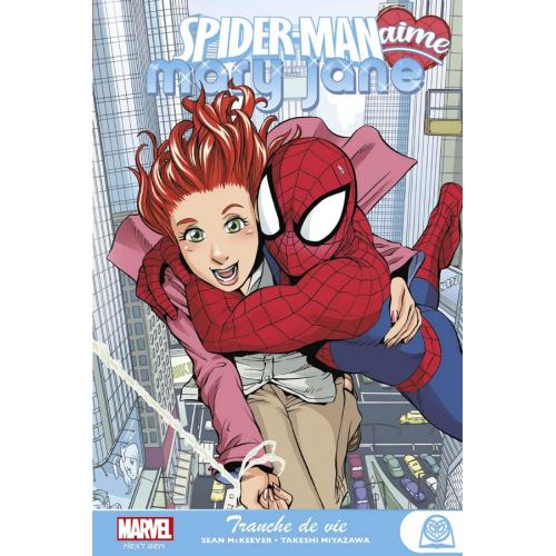 Spider-Man aime Mary Jane Tome 1 : Tranche de vie (VF)