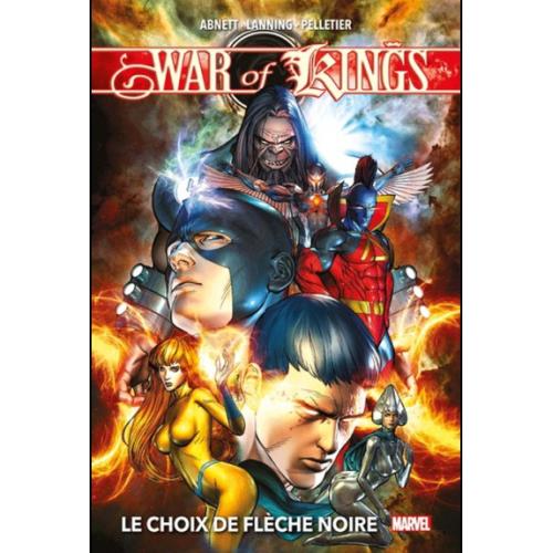 War of Kings (Nouvelle édition) : Le choix de Flèche Noire (VF)