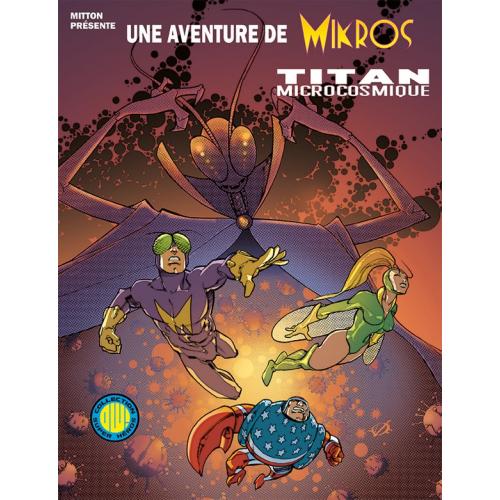 Une aventure de Mikros tome 1 (VF)