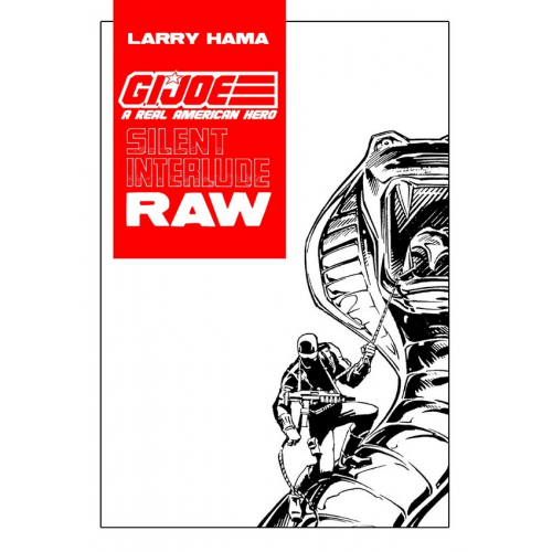 GI-JOE SILENT INTERLUDE RAW - Larry Hama - Exclusivité Original Comics 250 ex (VF)
