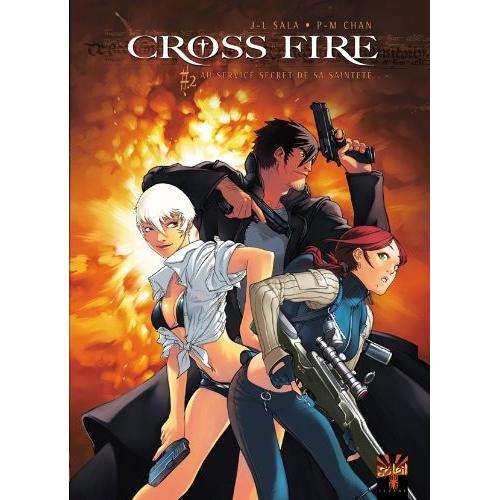 Cross Fire Tome 2 : Au service secret de sa sainteté (VF)