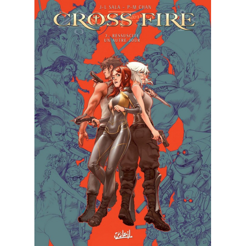 Cross Fire Tome 7 : Ressuscite un autre jour (VF)