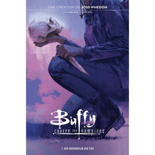 Buffy contre les Vampires Tome 3 (VF)