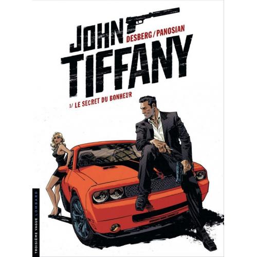 John Tiffany Tome 1 Le Secret du bonheur (VF)