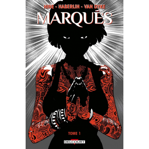The Marked Tome 1 (VF) - Marqués tome 1