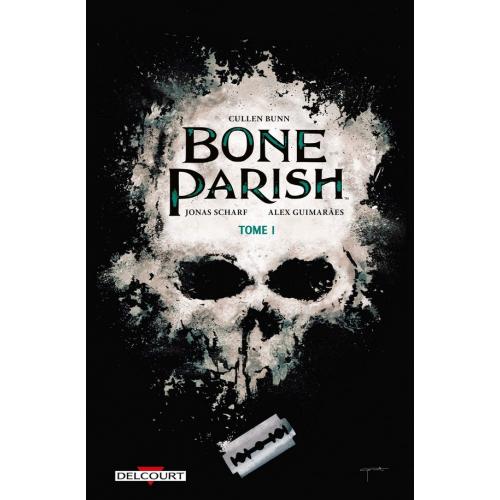 Bone Parish Tome 1 (VF)