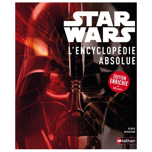 STAR WARS L'ENCYCLOPEDIE ABSOLUE (VF) occasion