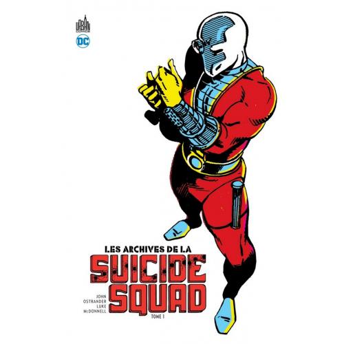 Les Archives de la Suicide Squad Tome 1 (VF)