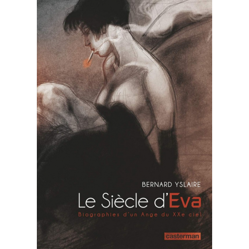 Le siècle d'Eva : Biographies d'un Ange du XXe ciel (VF)
