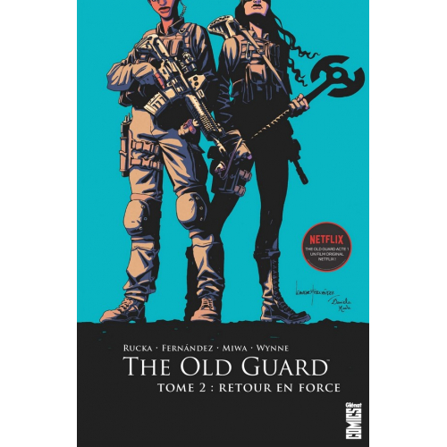 The Old Guard Tome 2 : Retour en force (VF)