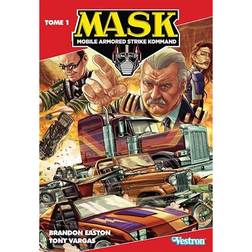 M.A.S.K. TOME 1 - MOBILE ARMORED STRIKE KOMMAND (VF)