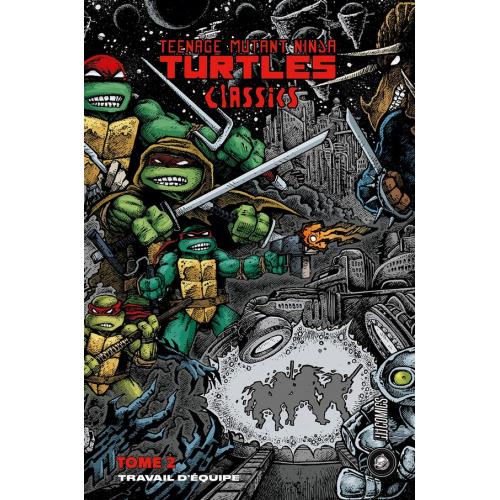 Les Tortues Ninja -TMNT Classics Tome 2 : Travail d'équipe (VF) 2nd tirage