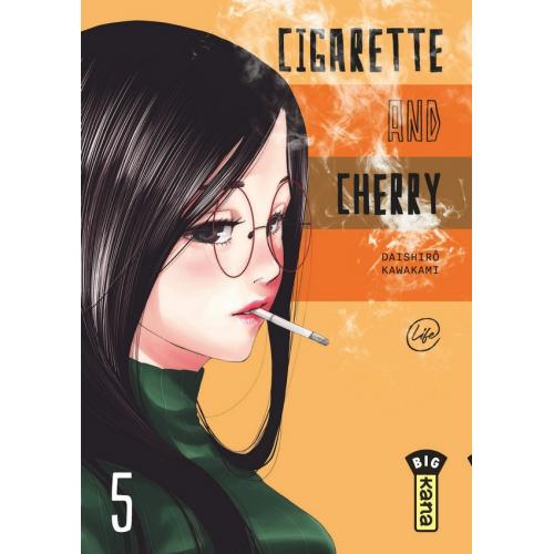 Cigarette & Cherry - Tome 5 (VF)