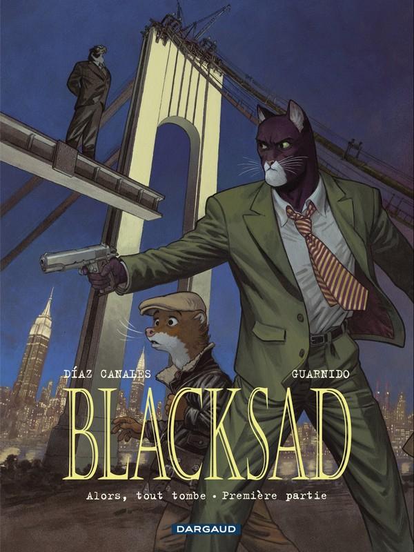 Blacksad Tome 6 : Alors, tout tombe Première partie (VF)