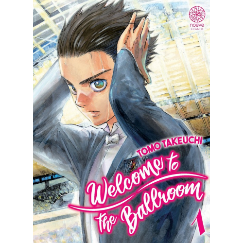 Welcome To The Ballroom Tome 1 (VF)