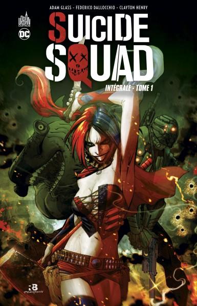 Suicide Squad Intégrale Tome 1 (VF)