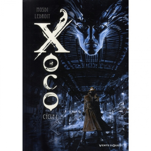 Xoco Intégrale- Cycle 1 Tomes 1 et 2 (VF)