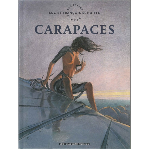 Les Terres Creuses : CARAPACES Tome 1 (VF)