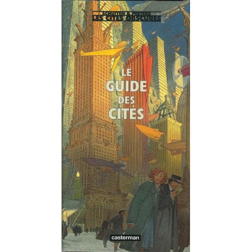 Les Cités Obscures : Le Guide des Cités (VF)