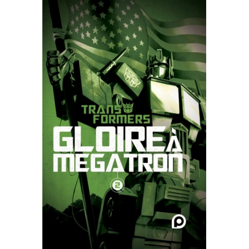 The Transformers : Gloire à Mégatron Tome 2 (VF)