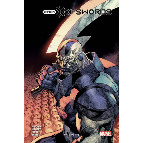 X-MEN : X OF SWORDS TOME 3 ÉDITION COLLECTOR (VF)